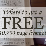 Where to get a Free 10,700 page hymnal.