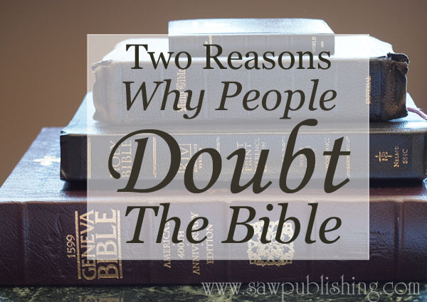 Why-People-Doubt-the-Bible