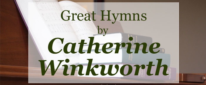 Great Hymns by Catherine Winkworth
