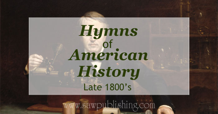 Looking for hymns of American History? This series covers hymns from major periods of U.S. history including the late 1800's.