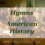 Hymns of American History