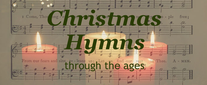 Christmas Hymns Through the Ages