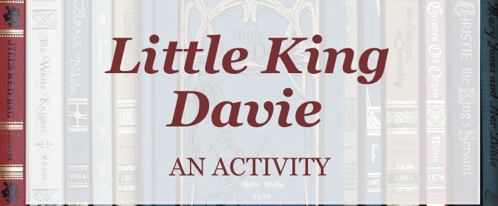 Learning From Little King Davie – Homeschool Activity
