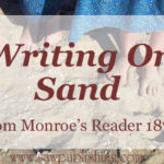 """Writing On Sand"" is an outstanding example of school reader poetry that will kindle in your child a desire and appreciation for great poetry."