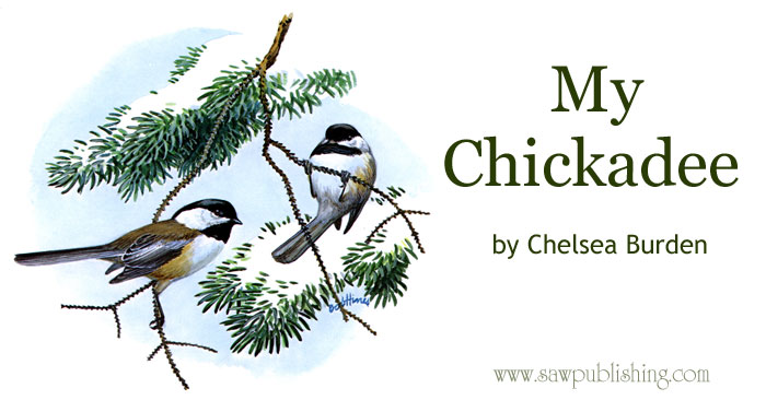 Thus let my heart, O Saviour, be as cheerful as my chickadee!