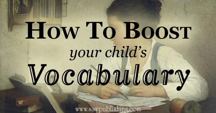 How To Boost Your Child's Vocabulary