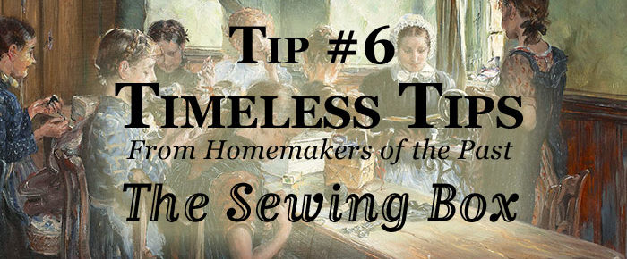 How To Create The Perfect Sewing Box – Timeless Tip #6