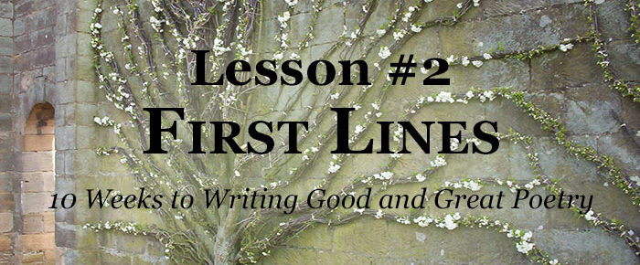 Why First Lines Can Make or Break a Poem