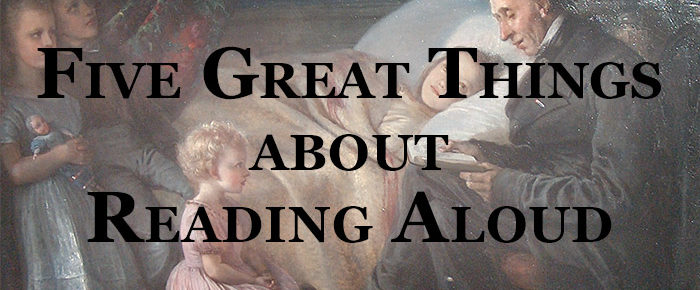 Five Great Things About Reading Aloud