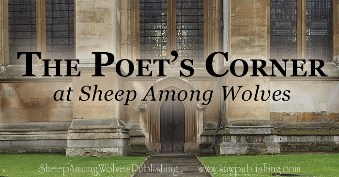 The Poet's Corner in Westminster Abbey is a place where many great English poets are buried. The Poet's Corner at Sheep Among Wolves Publishing is a place where many great English poems are dug up again.