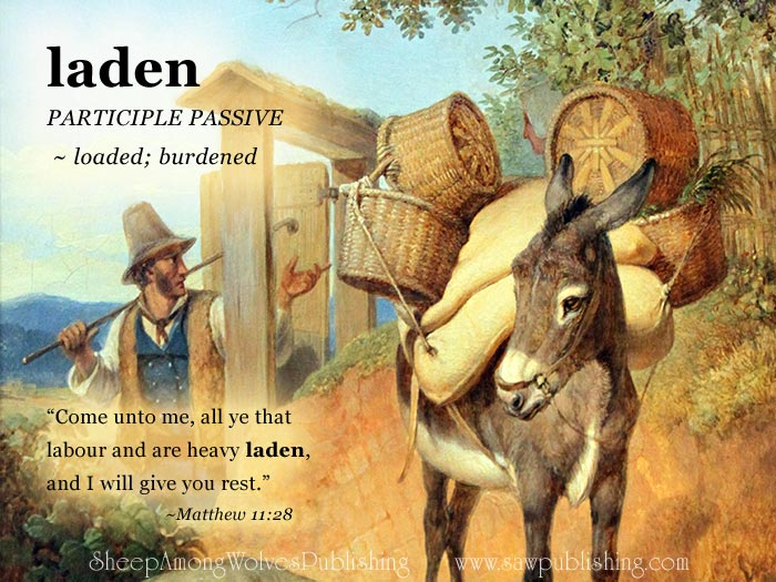The Word Of The Week Lesson #2 takes a look at Matthew 11:28 as we explore the meaning of the word LADEN.