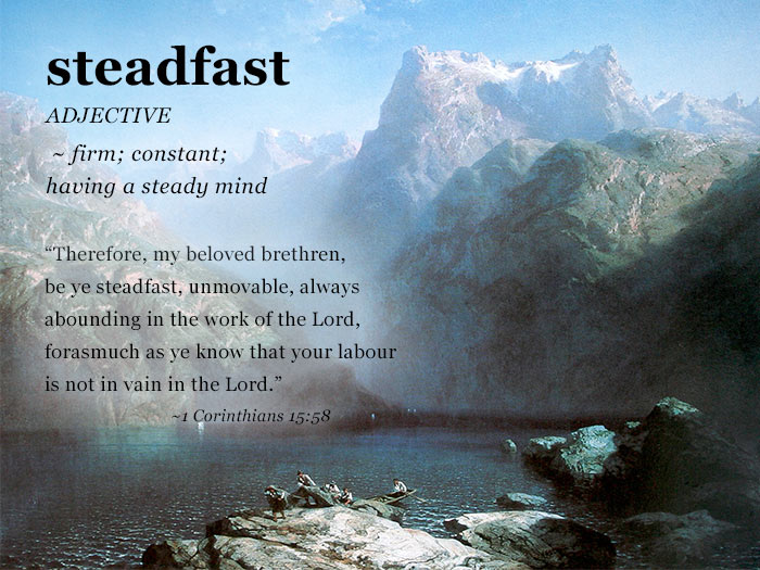 The Word Of The Week Lesson #4 takes a look at 1 Corinthians 15:58 as we explore the meaning of the word STEADFAST.