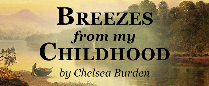 Breezes from My Childhood