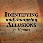 Analyzing hymn allusions reveals a wealth of Biblical truth woven into much religious poetry.