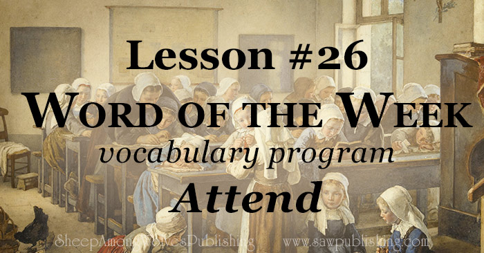 The Word of the Week Lesson #26 takes a look at Psalm 86:6 and Proverbs 4:1 as we explore the meaning of the word ATTEND.