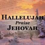 The jubilant music, and joyful words of Hallelujah, Praise Jehovah, make this Psalm paraphrase an excellent hymn to sing aloud, at work, at school, at play, in praise to our Creator and Redeemer.