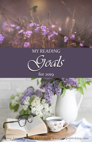 What are your goals for the coming year, when you think of yourself, your children, and your books? What Christians read has a profound impact on their lives and souls.
