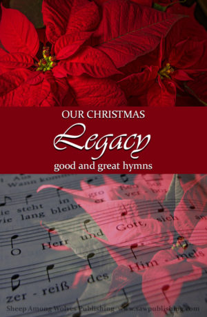 Is the impact of good and great hymns enough to be a priority in a busy December? Today we take a look at the incredible wealth of music celebrating Christ's birth, and discover why we have a valuable legacy of good and great hymns to pass on the next generation.
