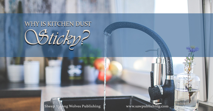 Have you ever wondered why surfaces in the kitchen get covered in sticky dust? For years I thought we mustn't be cleaning often enough. But this Timeless Tip reveals a scientific reason why you find sticky dust in the kitchen, when the rest of your home is clean.