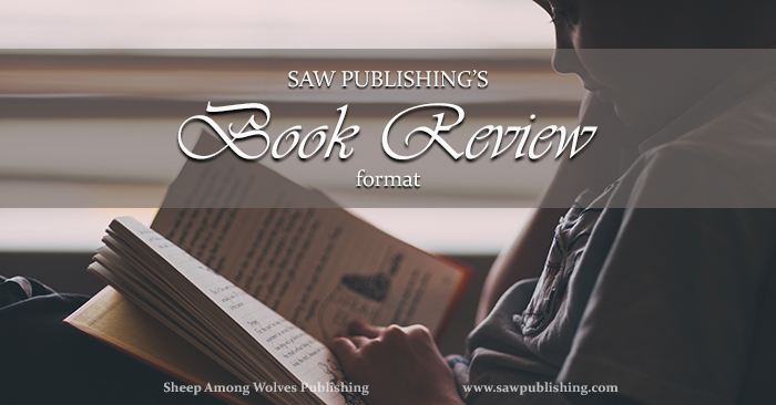 What does a SAW Publishing book review look like? This post will help you understand the process we use to create book reviews that reflect our goal of promoting good and great literature for the entire family.