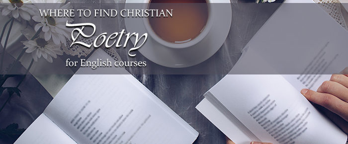 Where to Find Christian Poetry for English Courses