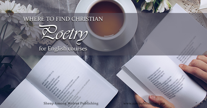 Whether you need simple stanzas to use for a copy work or memory work assignment; or are trying to find wholesome examples for a high school literature class, SAW Publishing offers valuable FREE access Christian poems for English courses.