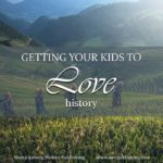 How do you get your kids to love history? The secret lies in providing them with good and great books!