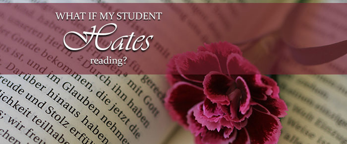 What If My Student Hates Reading?