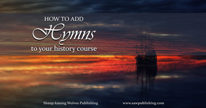 Are you interested in adding hymns to your history course? SAW Publishing's Hymns of American History is the perfect resource.