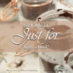 Is Home Ec just for high school? Are children too young to learn homemaking skills before their teens, or are we tied down to a subconscious paradigm that is limiting our students' healthy growth?