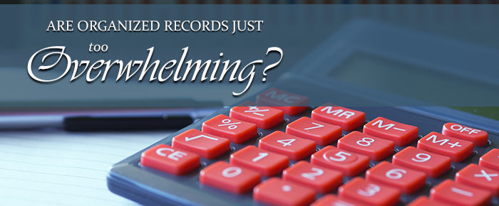 Are Organized Records Just Too Overwhelming?
