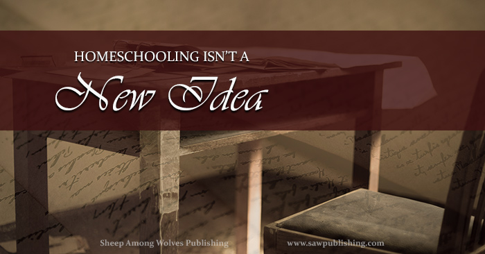 Did homeschooling as a concept develop in the late 20th Century? Or are modern homeschoolers part of a lengthy chain stretching back through past generations? This Timeless Tip from Educators of the Past offers a surprising suggestion.