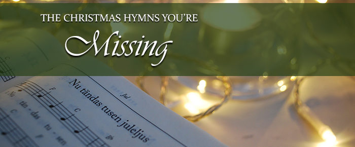 The Christmas Hymns You're Missing