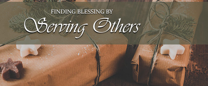 Finding Blessing by Serving Others