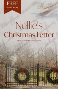 Nellie's Christmas Letter by Emily Elizabeth Steele Elliott