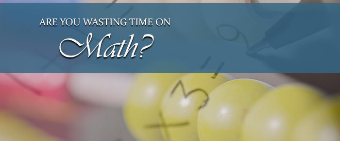Are You Wasting Time on Math?