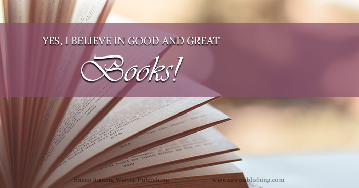 Do you believe in good and great books? Not everyone hears this question the same way. What do you actually mean if you say yes?