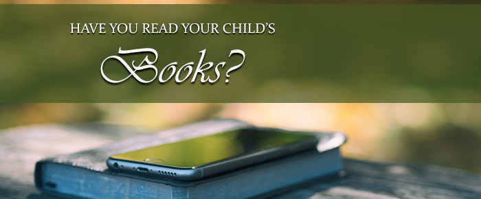 Have You Read Your Child's Books?