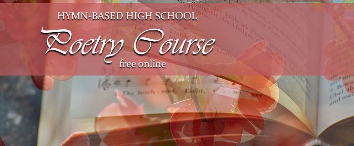Hymn-Based High School Poetry Course