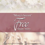 "Do you struggle with regret because daily responsibilities leave you little or no time to work for God? ""Mary's Secret"" by Catherine Douglas Bell is the story you have been waiting for!"