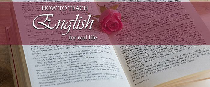 How to Teach English for Real Life