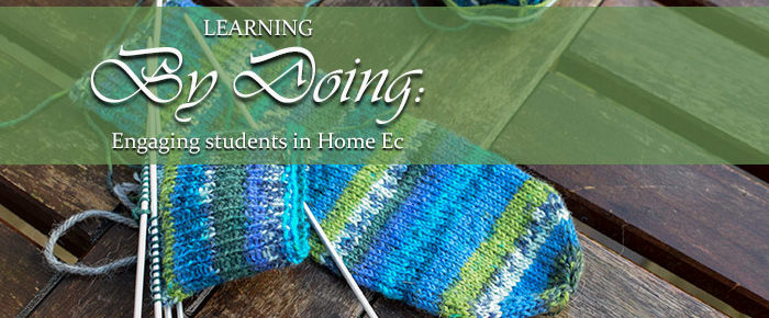 Learning by Doing: Engaging Students in Home Ec