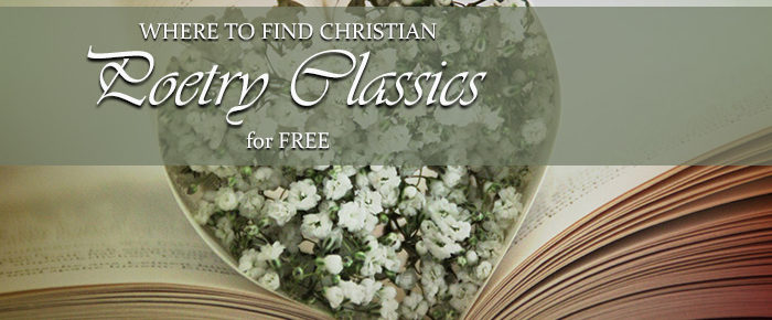 Where to Find Christian Poetry Classics for FREE