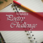 As we look back on an unusually strange summer, SAW Publishing's 2020 poetry challenge offers an opportunity to capture the lessons you have learned in a poem that is both good and great.