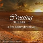 """Great writers get to break the rules. This can be annoying, but it's true—and one of the most vivid examples is Alfred Tennyson's """"Crossing the Bar."""""""