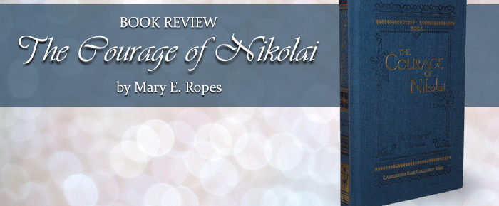 The Courage of Nikolai – Book Review