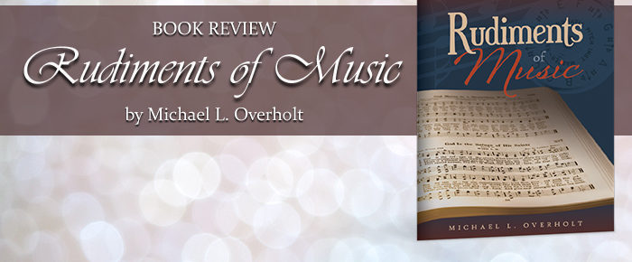 Rudiments of Music—Book Review