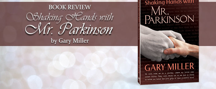 Shaking Hands with Mr. Parkinson—Book Review