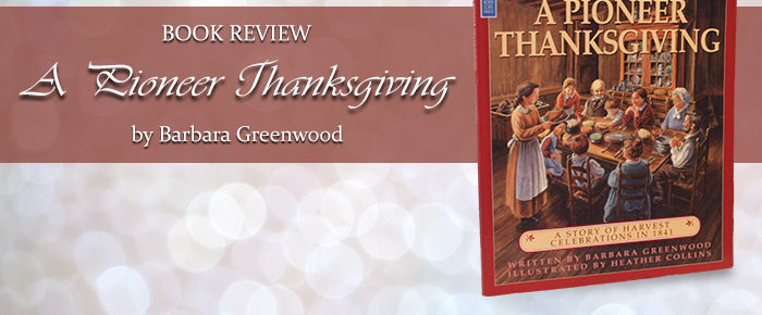 A Pioneer Thanksgiving—Book Review