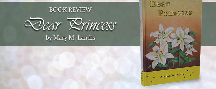 Dear Princess—Book Review